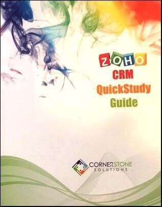 Zoho CRM QuickStudy Guide Zoho User GUide Zoho Administrators Guide